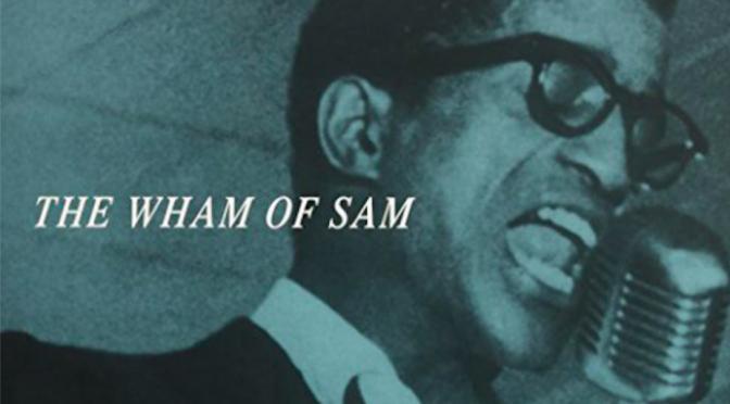 The Wham of Sam: My Sammy Davis Jr. Ephiphany